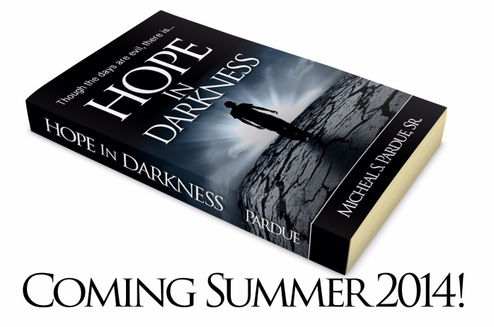 Hope in Darkness Coming Soon!